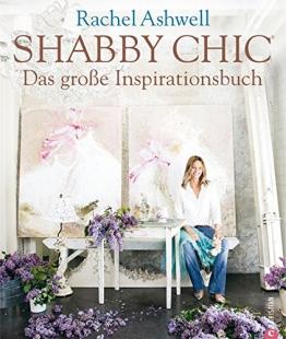 Shabby Chic - Das große Inspirationsbuch - 1